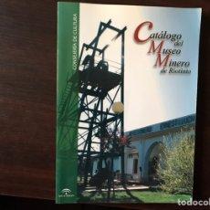 Libros de segunda mano: CATÁLOGO DEL NUEVO MUSEO DE RIOTINTO. COMO NUEVO. Lote 143358550