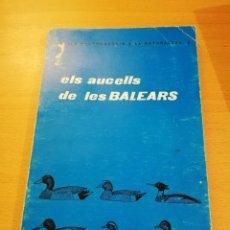 Libros de segunda mano: ELS AUCELLS DE LES BALEARS (JOAN MAYOL SERRA). Lote 143550718