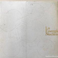 Libros de segunda mano de Ciencias: LA ENERGÍA NUCLEAR - IBERDUERO INFORMA - AÑO 1978. Lote 143626926