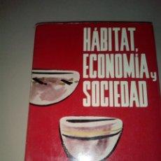 Libros de segunda mano: HABITAT ,ECONOMIA, Y SOCIEDAD DARYLL FORDE. Lote 143769970