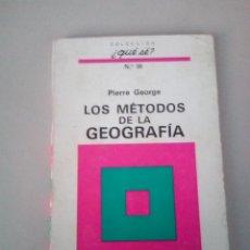 Libros de segunda mano: LOS METODOS DE LA GEOGRAFIA - PIERRE GEORGE. Lote 143770018