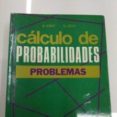 Libros de segunda mano de Ciencias: CALCULO DE PROBABILIDADES PROBLEMAS A. KRIEF S.LÉVY ED. PIRAMIDE COLECCION QUANTUM. Lote 143822508