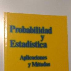 Libros de segunda mano de Ciencias: PROBABILIDAD Y ESTADÍSTICA APLICACIONES Y MÉTODOS CANAVOS MCGRAW HILL. Lote 143829542