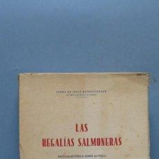 Libri di seconda mano: LAS REGALIAS SALMONERAS. NOTICIA HISTORICA SOBRE LA PESCA DEL SALMON EN CANTABRIA. PEDRO DE JUSUE . Lote 143839850