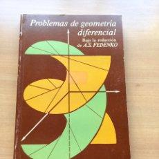 Libros de segunda mano de Ciencias: PROBLEMAS DE GEOMETRIA DIFERENCIAL. FEDENKO. EDITORIAL MIR MOSCU. Lote 143872178