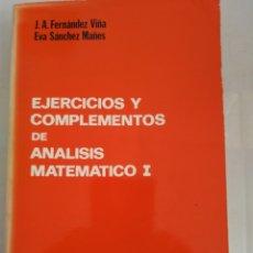 Libros de segunda mano de Ciencias: EJERCICIOS Y COMPLEMENTOS DE ANALISIS MATEMATICO I. Lote 143940324
