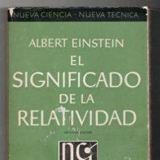 Libros de segunda mano de Ciencias: EL SIGNIFICADO DE LA RELATIVIDAD, ALBERT EINSTEIN. Lote 143952876