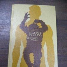 Libros de segunda mano: EL MONO DESNUDO UN ESTUDIO DEL ANIMAL HUMANO. DESMOND MORRIS. CIRCULO DE LECTORES. 1968.. Lote 202530062