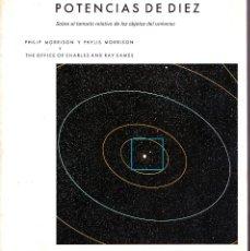 Libros de segunda mano de Ciencias: POTENCIAS DE DIEZ. PHYLIS MORRISON. 1984. PRENSA CIENTIFICA. Lote 143986302