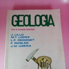 Libros de segunda mano: LIBRO-GEOLOGÍA-LILLO +OTROS AUTORES-ECIR-1982-BUEN ESTADO GENERAL. Lote 144051106