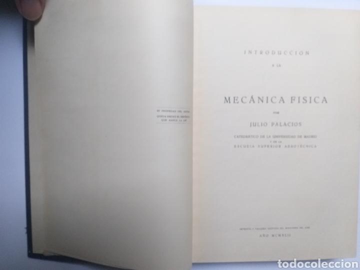 Libros de segunda mano de Ciencias: Ciencia técnica industria . . Introducción a la mecánica física Julio Palacios 1942 - Foto 6 - 144125041