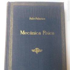 Libros de segunda mano de Ciencias: CIENCIA TÉCNICA INDUSTRIA . . INTRODUCCIÓN A LA MECÁNICA FÍSICA JULIO PALACIOS 1942. Lote 144125041
