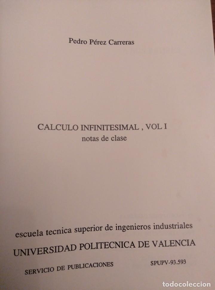Libros de segunda mano de Ciencias: NOTAS DE CLASE,CALCULO INFINITESIMAL,1989,P.PEREZ CARRERAS.UNIV.POLITECNICA VALENCIA - Foto 2 - 144188998
