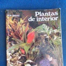 Libros de segunda mano: PLANTAS DE INTERIOR. Lote 144328694