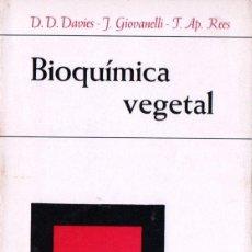 Libros de segunda mano: DAVIES - GIOVANELLI - REES : BIOQUÍMICA VEGETAL (OMEGA, 1969). Lote 144361530
