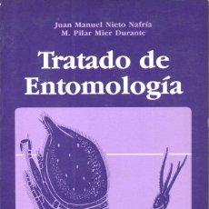 Libros de segunda mano: NIETO NAFRIA - MIER DURANTE : TRATADO DE ENTOMOLOGÍA (OMEGA, 1985). Lote 144367090