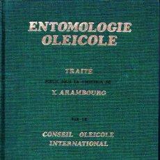 Libros de segunda mano: ARAMBOURG : ENTOMOLOGIE OLEICOLE (1986) ENTOMOLOGIA OLEÍCOLA - ACEITE OLIVA. Lote 144368082
