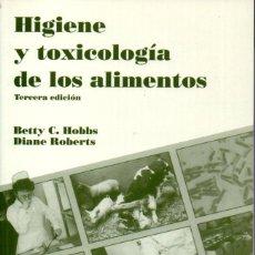 Libros de segunda mano: HOBBS - ROBERTS : HIGIENE Y TOXICOLOGÍA DE LOS ALIMENTOS (ACRIBIA, 1997) . Lote 144370306