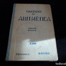 Libros de segunda mano de Ciencias: TRATADO DE ARITMÉTICA. TERCER GRADO. EDICIONES BRUÑO 1959. Lote 144449066