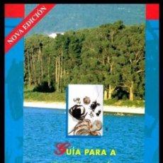 Libros de segunda mano: GUIA PARA LA IDENTIFICACION DOS MARISCOS EN GALICIA. F. ANTONIO FERNANDEZ DAMONTE. Lote 144464746
