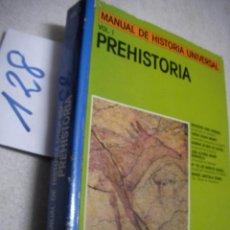 Libros de segunda mano: MANUAL DE HISTORIA UNIVERSAL - PREHISTORIA - EDICIONES NAJERA. Lote 144501150