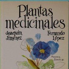 Livros em segunda mão: LMV - PLANTAS MEDICINALES.-JOAQUIN JIMENEZ Y FERNANDO LOPEZ. EDITORIAL PENTHALON. 1994. Lote 144569674