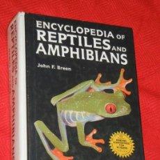 Libros de segunda mano: ENCYCLOPEDIA OF REPTILES AND AMPHIBIANS. DE JOHN F. BREEN - 1974. Lote 144641626