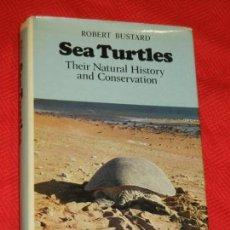 Libros de segunda mano: SEA TURTLES. THEIR NATURAL HISTORY AND CONSERVATION , DE ROBERT BUSTARD - COLLINS 1972. Lote 144722518