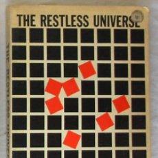 Libros de segunda mano de Ciencias: THE RESTLESS UNIVERSE - MAX BORN - DOVER PUBLICATIONS 1951 - VER INDICE. Lote 179131072