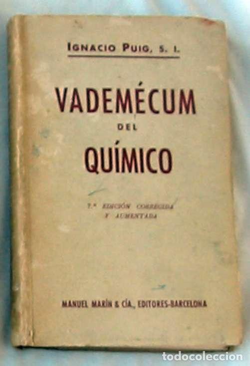 VADEMECUM DEL QUÍMICO - IGNACIO PUIG - VER INDICE (Libros de Segunda Mano - Ciencias, Manuales y Oficios - Física, Química y Matemáticas)