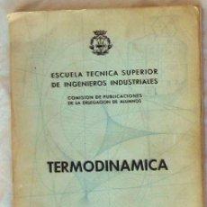 Libros de segunda mano de Ciencias: TERMODINAMICA - RAMÓN SIMÓN ARIAS - VER INDICE. Lote 144761062