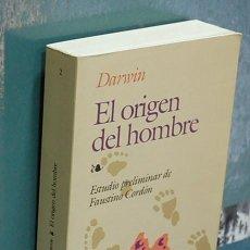 Livros em segunda mão: LMV - EL ORIGEN DEL HOMBRE. DARWIN, ESTUDIO PRELIMINAR DE FAUSTINO CORDÓN. Lote 144891974