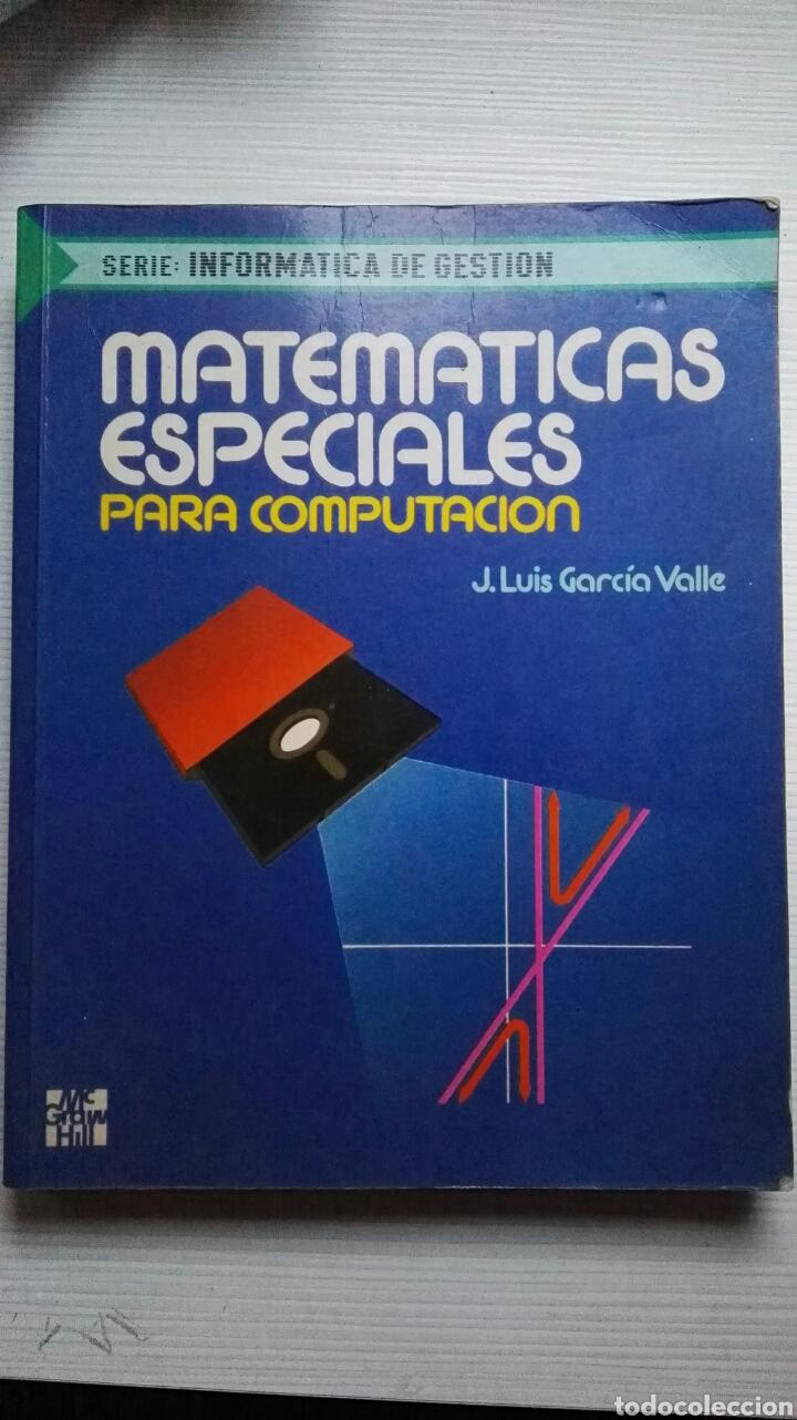 MATEMÁTICAS ESPECIALES PARA COMPUTACIÓN (Libros de Segunda Mano - Ciencias, Manuales y Oficios - Física, Química y Matemáticas)