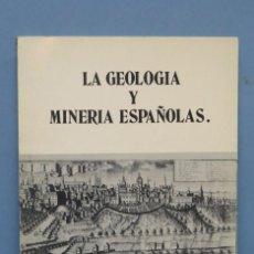 Libros de segunda mano: LA GEOLOGIA Y MINERIA ESPAÑOLAS. Lote 145122018