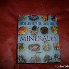 Libros de segunda mano: ENCICLOPEDIA DE LA CIENCIA . MINERALES . TIKAL. Lote 145243838