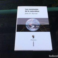 Libros de segunda mano de Ciencias: JOHN D. BARROW. LAS CONSTANTES DE LA NATURALEZA. ED. CRÍTICA - DRAKONTOS, 2006. Lote 145264610
