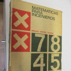 Libros de segunda mano de Ciencias: MATEMATICAS PARA INGENIEROS - MECANICOS Y ELECTROTECNICOS. BRAUCH - DREYER - HAACKE. ED. URMO 1970.. Lote 145293490