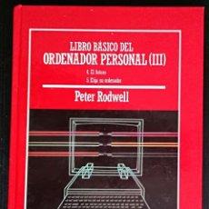 Libros de segunda mano de Ciencias: LIBRO BASICO DEL ORDENADOR PERSONAL (III) - BIBLIOTECA DE DIVULGACION CIENTIFICA MUY INTERESANTE, 75. Lote 145368938