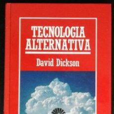 Libros de segunda mano de Ciencias: TECNOLOGIA ALTERNATIVA - BIBLIOTECA DE DIVULGACION CIENTIFICA MUY INTERESANTE, Nº 14. Lote 145369130