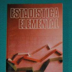 Libros de segunda mano de Ciencias: ESTADÍSTICA ELEMENTAL. Lote 145445982