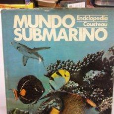 Livros em segunda mão: STQ.ENCICLOPEDIA COUSTAEU.MUNDO SUBMARINO.EDT, URBION.BRUMART TU LIBRERIA. Lote 145466186