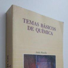 Libros de segunda mano de Ciencias: TEMAS BÁSICOS DE QUÍMICA - MORCILLO RUBIO, JESÚS. Lote 145461525