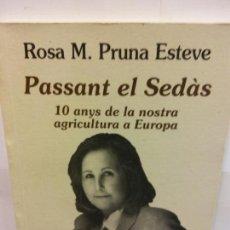Libros de segunda mano: STQ.ROSA M PRUNA.PASSANT EL SEDAS.EDT, AFAMMER... Lote 145690510