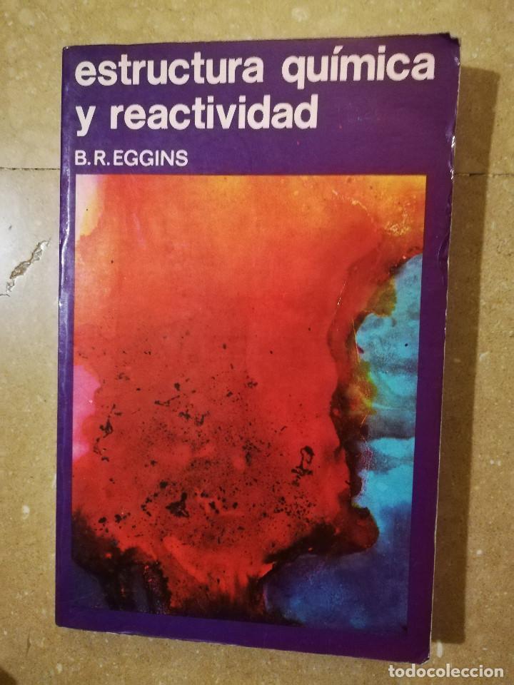 Estructura Química Y Reactividad B R Eggins