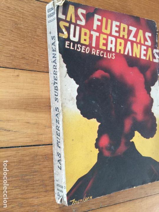 Libros de segunda mano: Curioso antiguo libro sobre VOLCANES, LAS FUERZAS SUBTERRANEAS. AÑO 1938 - Foto 2 - 145948218