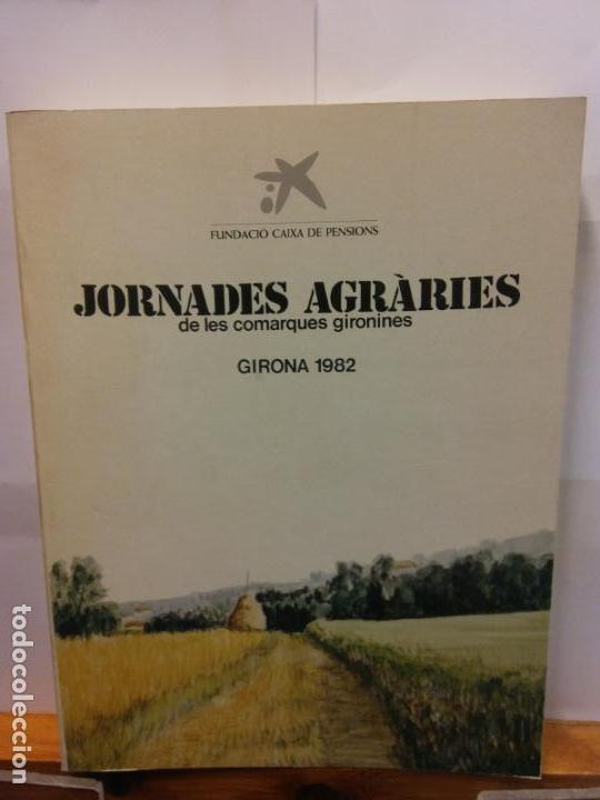 STQ.JORNADES AGRARIES GIRONA 1982.EDT, FUNDACIO CAIXA DE PENSIONS.. (Libros de Segunda Mano - Ciencias, Manuales y Oficios - Biología y Botánica)