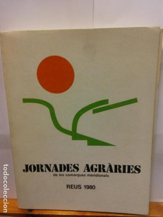 STQ.JORNADES AGRARIES REUS 1980.EDT, FUNDACIO CAIXA DE PENSIONS.. (Libros de Segunda Mano - Ciencias, Manuales y Oficios - Biología y Botánica)