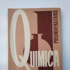 Libros de segunda mano de Ciencias: QUIMICA. CURSO PREUNIVERSITARIO. JOSE ORTIN BELLIDO. EDICIONES TIBIDABO. TDK357. Lote 145976550