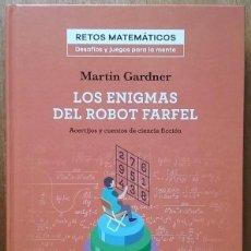 Libros de segunda mano de Ciencias: LOS ENIGMAS DEL ROBOT FARFEL - MARTIN GARDNER; SALVAT. Lote 146046342