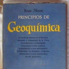 Libros de segunda mano: PRINCIPIOS DE GEOQUÍMICA - BRIAN MASON - ED. OMEGA 1960 - VER INDICE. Lote 146075846